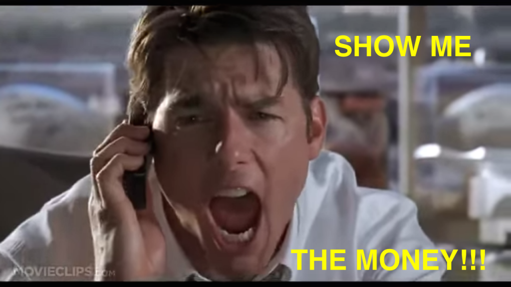 Jerry Maguire ~ Show me the money